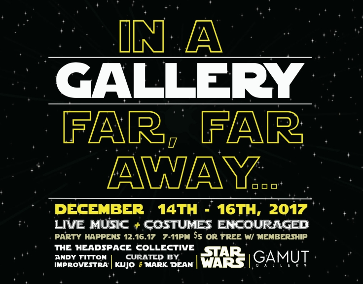 star wars flyer at gamut gallery363912394..jpg